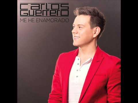 Me He Enamorado - Carlos Guerrero