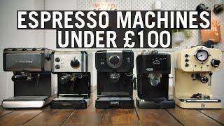 The Best Espresso Machines Under £100