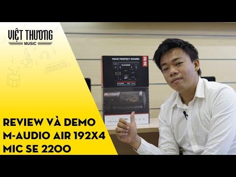 Review và demo sound card M-Audio Air 192x4 và micro sE 2200