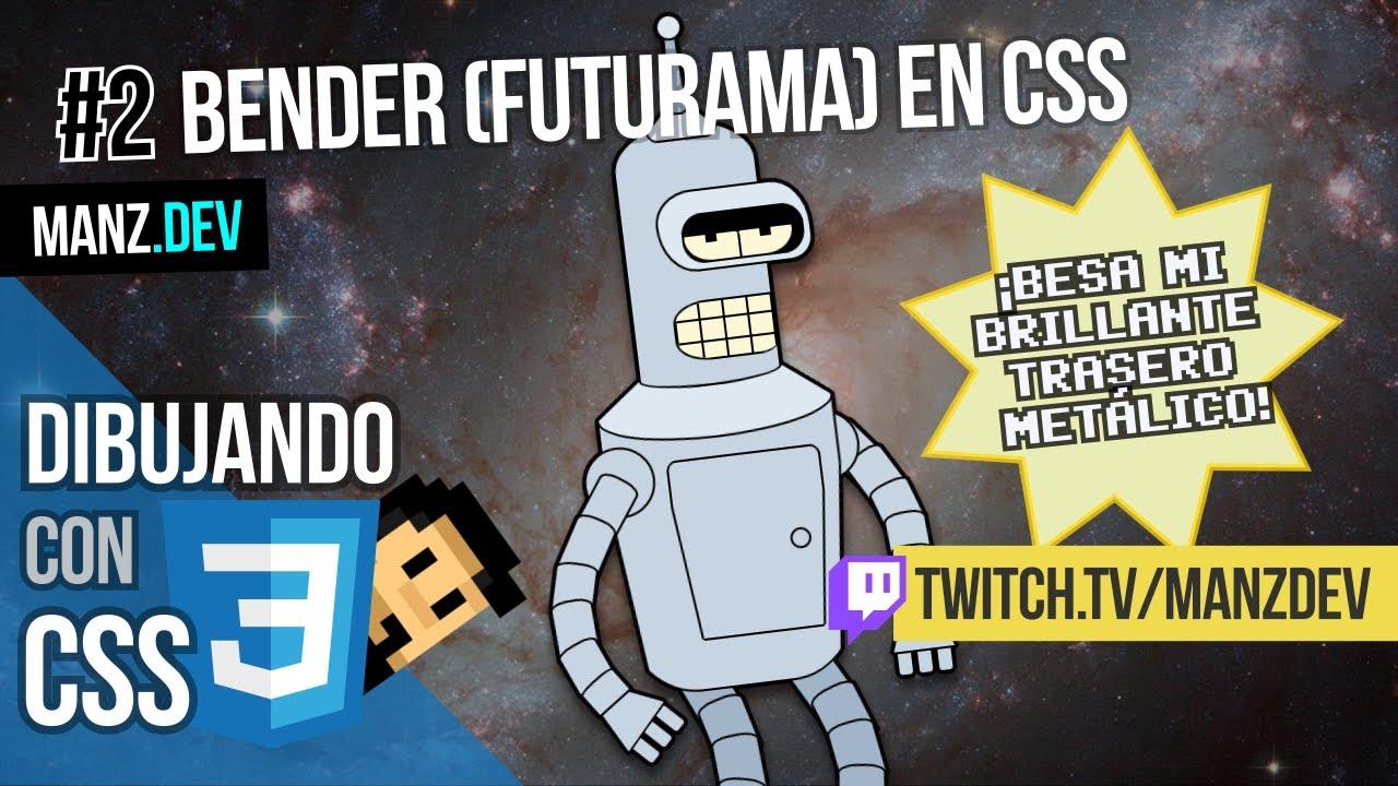 Dibujando a Bender (Futurama) con CSS