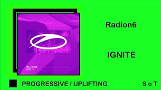 Radion6 - Ignite [A state of Trance]