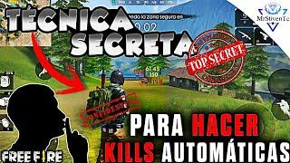 TÉCNICA SECRETA PARA REALIZAR KILLS MUY FÁCIL Y RÁPIDO ●FREE FIRE●