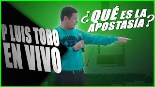 ¿Qué es la APOSTASÍA? - 😱 NO LO SABIA - EN VIVO - PADRE LUIS TORO