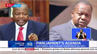 Parliament\'s agenda: CSs Matiang\'i and Kagwe summoned as queries over Coronavirus containment arise