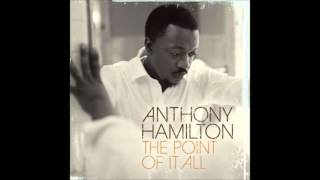 Anthony Hamilton   The Point Of It All   08   Please Stay