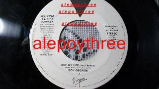Boy George - Live my life 45 rpm
