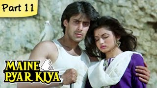 Maine Pyar Kiya Full Movie HD | (Part 11/13) | Salman Khan | New Released Full Hindi Movies