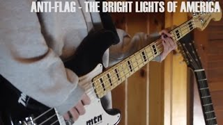 Anti-Flag - The Bright Lights of America (Bass Cover)