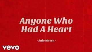 Anja Nissen - Anyone Who Had a Heart (Lyric Video)