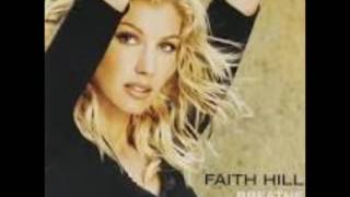 Faith Hill - There Will Come A Day
