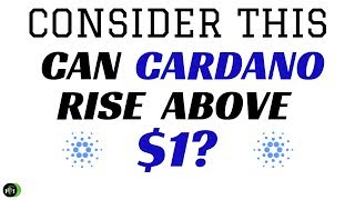 CAN CARDANO RISE ABOVE $1 IN 2019?