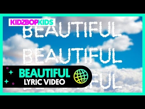 KIDZ BOP Kids - Beautiful (Lyric Video) [KIDZ BOP 39] - KIDZ BOP