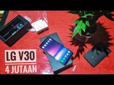 Apakah LG V30 Masih Layak di Tahun 2019? Unboxing LG V30 Ex Inter