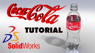 Solidworks Tutorial   Coca Cola Bottle