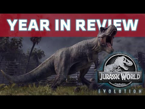 Jurassic: World Evolution - Year In Review