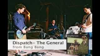 "Dispatch - ""The General"" (Official Audio)"