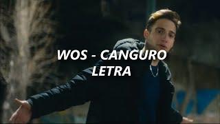 WOS   Canguro 🔥| LETRA