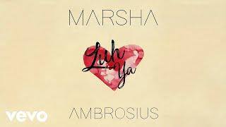 Marsha Ambrosius   Luh Ya (Official Video)