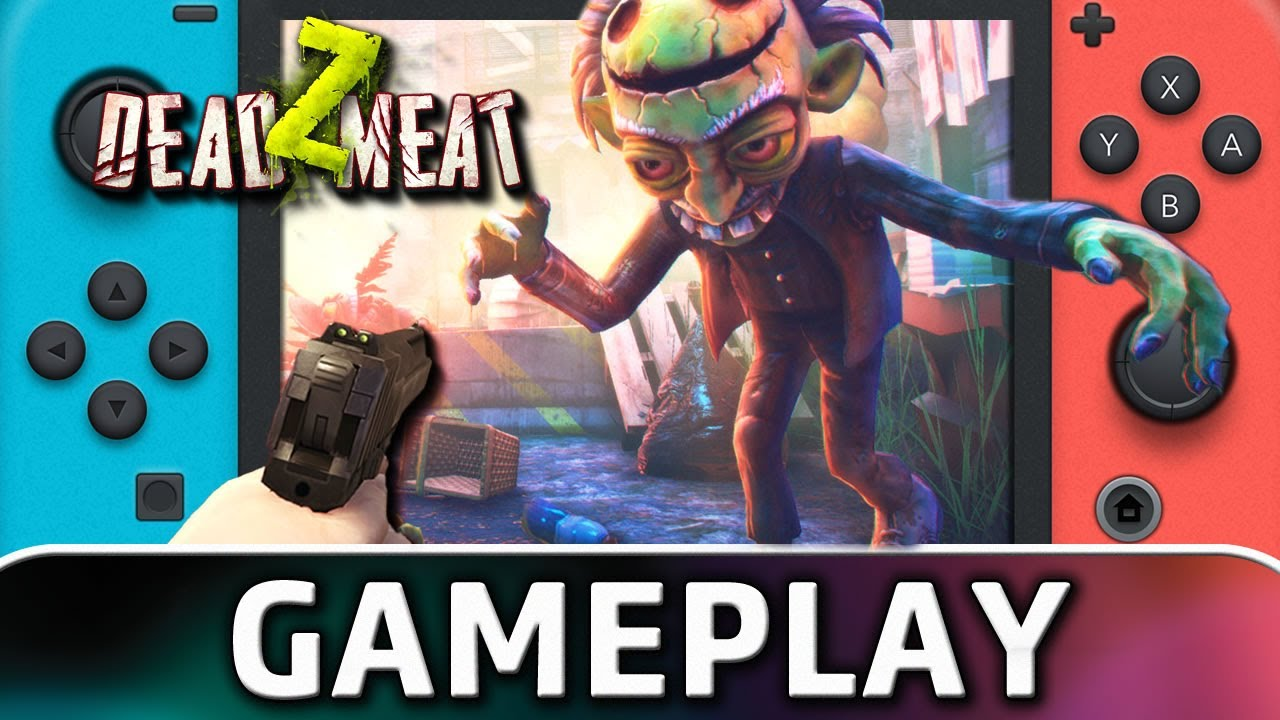 Dead Z Meat | Nintendo Switch Gameplay