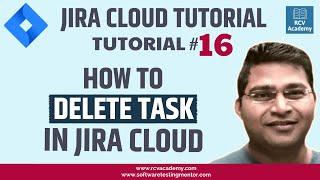 JIRA Cloud Tutorial #16 - How to Delete Task in Jira