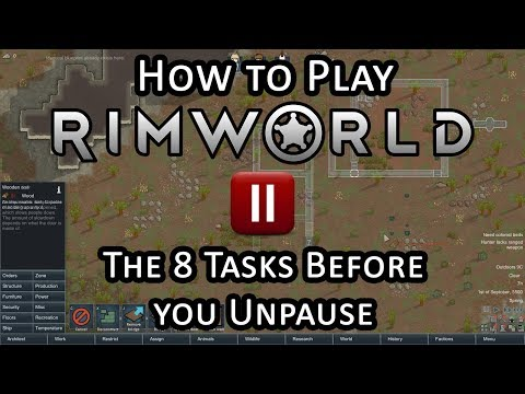 The First 8 Tasks in Rimworld - Beginner's Tips and Getting Started Guide