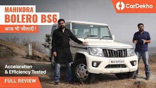 Mahindra Bolero BS6 Review: Acceleration & Efficiency Tested | आज भी फौलादी!