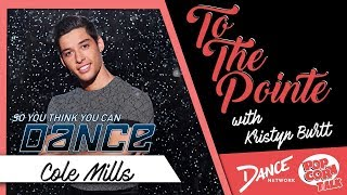 Cole Mills – To The Pointe with Kristyn Burtt