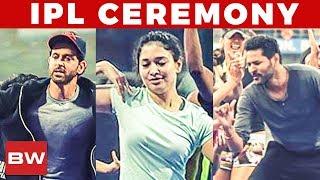 IPL 2018: Prabhu Deva, Tamannaah, Hrithik Roshan in Grand Opening Ceremony!