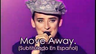 Boy George/Culture Club - Move Away (Subtitulado En Español)