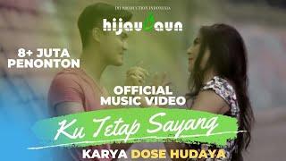 Gambar cover Hijau Daun - Ku Tetap Sayang (Official Video Clip)