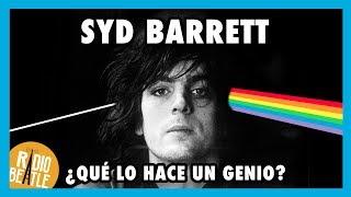 ¿QUÉ HACE A SYD BARRETT UN GRAN MÚSICO? | Radio-Beatle