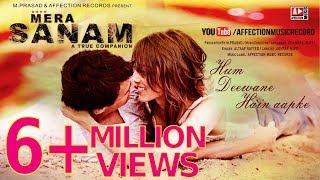MERA SANAM : Hum Deewane Hain Aapke   Latest hindi songs 2016   New Bollywood Love Song   lyrical