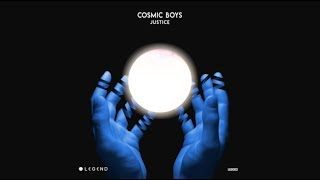 Cosmic Boys   Justice (Original Mix) [Legend]