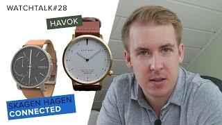 Skagen Hagen Connected & Havok // WatchTalk#28 // Deutsch // FullHD