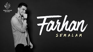 Farhan - Semalam (Official Lyric Video)