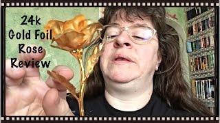 DuraRose 24k Gold Foil Rose Review