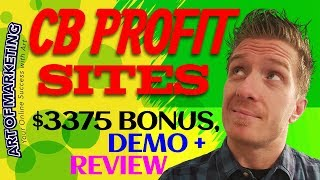 CB Profit Sites Review, Demo, $3375 Bonus, CB Profit Sites PRO Review