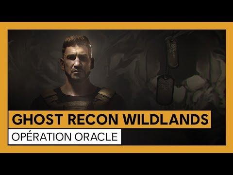 Trailer Opération Oracle de Tom Clancy's Ghost Recon : Wildlands