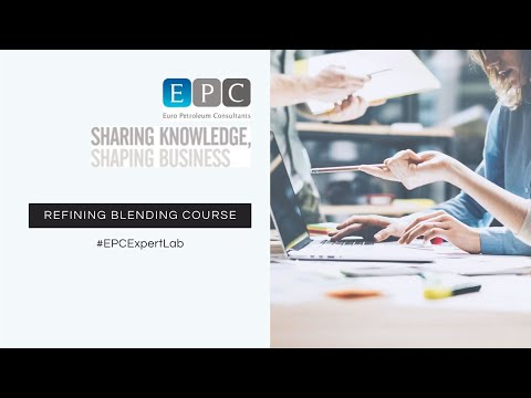 EPC Expert Lab: Refining Blending Course - YouTube