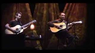 Dave Matthews and Tim Reynolds - The Stone