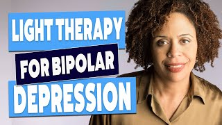 Bright light therapy for bipolar depression