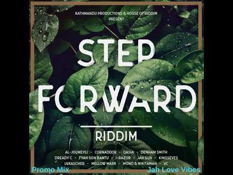 Step Forward Riddim Mix (Full July 2018) Feat. Jah Sun Dasia Dready C I-Razor Kingseys