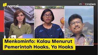Menkominfo: Kalau Menurut Pemerintah Hoaks, Ya Hoaks (Part 4) | Mata Najwa