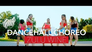Dancehall Choreo   DE Brandish ZULU WINE   Good Foot Dance Studio
