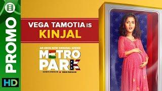 Vega Tamotia is Kinjal   Metro Park   Eros Now Originals   All Episodes Live On Eros Now