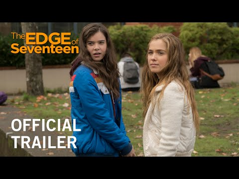 The Edge of Seventeen | Official Trailer | In Theaters November 18, 2016