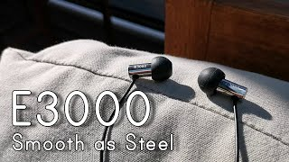 Final Audio E3000 Review: Smooth as Steel