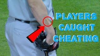 MLB: Players Caught Cheating