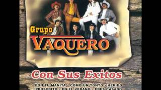 Triste Cancion de Amor - Grupo Vaquero (Video)