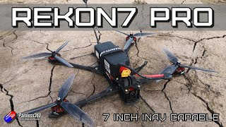 """Rekon7 PRO: Finally a 7"""" Quad made for endurance and filming (and with INAV support too!)"""